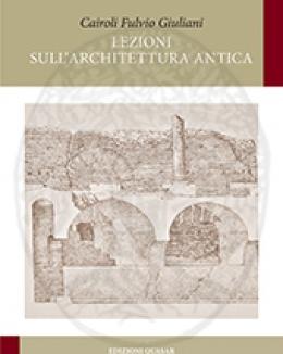 lezioni_sull_architettura_antica_cairoli_fulvio_giuliani.jpg