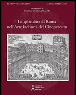 lo_splendore_di_roma_nell_arte_incisoria_del_cinquecento_alvaro_marigliani_clemente_marigliani.jpg
