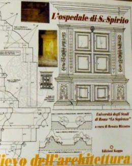 L 39 ospedale di s spirito rilievo dell 39 architettura univ for Elenco studi di architettura roma