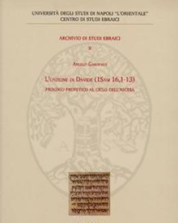 lunzione_di_davide_1sam_161_13_prologo_profetico_al_ciclo_dellascesa_archivio_di_studi_ebraici_2_garofalo.jpg