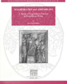 magistrates_and_assemblies_a_study_of_legislative_practice_in_republican_rome.jpg