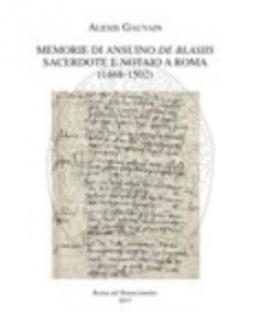memorie_di_ansuino_de_blasiis_sacerdote_e_notaio_a_roma_1468_1502_alexis_gauvain.jpg