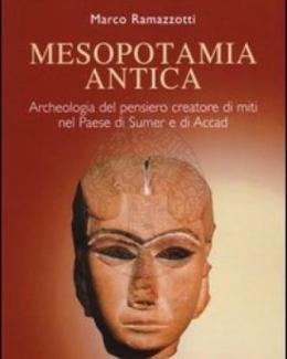 mesopotamia_antica_archeologia_del_pensiero_creatore_di_miti_nel_paese_di_sumer_e_di_accad_marco_ramazzotti.jpg