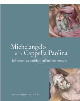 michelangelo_e_la_cappella_paolina_riflessioni_e_contributi_sullultimo_restauro_a_cura_di_antonio_paolucci_e_silvia_danesi_squarzina.jpg