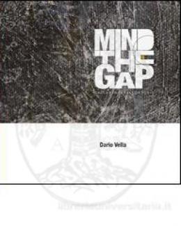 mind_the_gap_dalla_strada_allo_studio_dario_vella.jpg