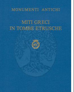 miti_greci_in_tombe_etrusche_le_urne_cinerarie_di_chiusi_monumenti_antichi_73_serie_monografica_8_francesco_de_angelis.png