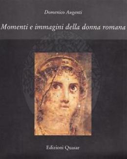 momenti_e_immagini_della_donna_romana_domenico_augenti.jpg