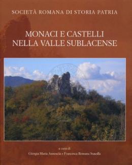 monaci_e_castelli_nella_valle_sublacense_a_cura_di_giorgia_maria_annoscia_e_francesca_romana_stasolla.jpg