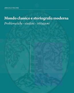 mondo_classico_e_storiografia_moderna_problematiche_studiosi_istituzioni_2_voll_a_russi.jpg
