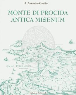 monte_di_procida_antica_misenum_gnolfo_angelo_antonino.jpg