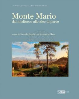 monte_mario_dal_medioevo_alle_idee_di_parco_a_cura_di_marcello_fagiolo_con_alessandro_mazza.jpg