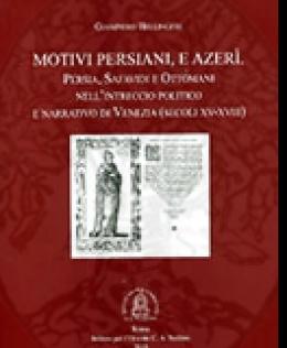 motivi_persiani_e_azeri_persia_safavidi_e_ottomani_bellingeri_giampiero.jpg