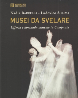 musei_da_svelare_offerta_e_domanda_museale_in_campania_monumenta_documenta.jpg
