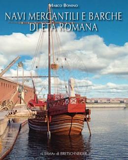 navi_mercantili_e_barche_di_et_romana_marco_bonino.jpg