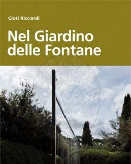 nel_giardino_delle_fontane_cloti_ricciardi.jpg