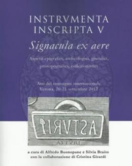 nstrumenta_inscripta_v_signacula_ex_aere_aspetti_epigrafici_archeologici_giuridici_prosopografici_collezionistici_atti_del_convegno_verona_2012.jpg