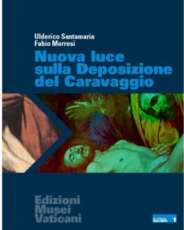 nuova_luce_sulla_deposizione_del_caravaggio_ulderico_santamaria_fabio_morresi.jpg
