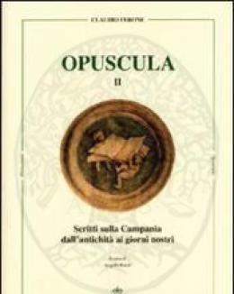 opuscula_ii_scritti_sulla_campania_dall_antichit_ai_giorni_nostri.jpg
