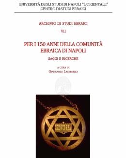 per_i_150_anni_della_comunit_ebraica_di_napoli_saggi_e_ricerche_a_cura_di_giancarlo_lacerenza_2015_adse_vii.jpg