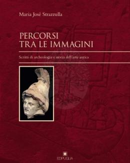 percorsi_tra_le_immagini_scritti_di_archeologia_e_storia_dellarte_antica_maria_jos_strazzulla.jpg