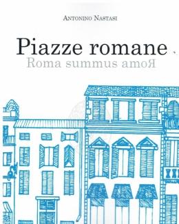 piazze_romane_roma_summus_amor__antonino_nastasi.jpg