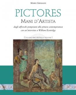 pictores_mani_d_artista_dagli_affreschi_pompeiani_alla_pittura_contemporanea_mario_grimaldi.jpg