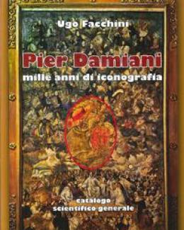 pier_damiani_mille_anni_di_iconografia_ugo_facchini.jpg