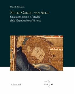 pieter_coecke_van_aelst_un_arazzo_pisano_e_leredit_della_granduchessa.jpg
