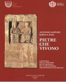 pietre_che_vivonocatalogo_delle_epigrafi_di_eta_romana_del_civico_museo_archeologico_di_milano_antonio_sartori_serena_zoia.jpg