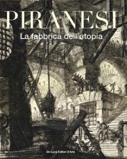 piranesi_la_fabbrica_dell_utopia_catalogo_2020.jpg