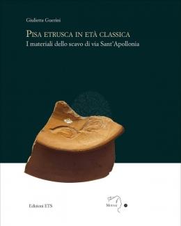 pisa_etrusca_in_eta_classica_i_materiali_dello_scavo_di_via_sant_apollonia_giulietta_guerini.jpg