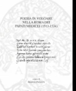 poesia_in_volgare_nella_roma_dei_papati_medicei_1513_1534_franco_pignatti_a_cura_di.jpg