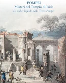 pompei_misteri_del_tempio_di_iside_le_radici_liquide_della_terza_pompei_federico_l_i_federico.jpg