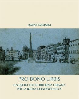 pro_bono_urbis_un_progetto_di_riforma_urbana_per_la_roma_di_innocenzo_x_marisa_tabarrini.jpg
