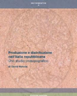 produzione_e_distribuzione_nellitalia_repubblicana_uno_studio_prosopografico_instrumentum_2.jpg