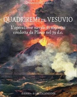 quadriremi_vs_vesuvio_l_operazione_navale_di_soccorso_condotta_da_plinio_nel_79_dc_domenico_carro_studia_archaeologica_247.jpg