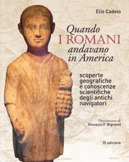 quando_i_romani_andavano_in_america_iii_edizione_elio_cadelo.jpg