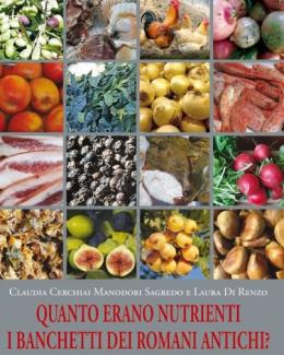 quanto_erano_nutrienti_i_banchetti_dei_romani_antichi_cerchiai_claudia_di_renzo_laura.jpg