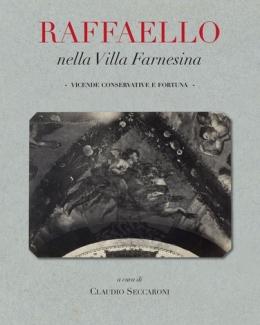 raffaello_nella_villa_farnesina_vicende_conservative_e_fortuna_claudio_seccaroni.jpg