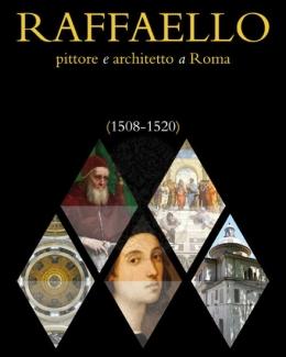 raffaello_pittore_e_architetto_a_roma_1508_1520_enzo_bentivoglioginevra_bentivogliosimonetta_valtieri.jpg