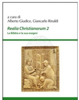 realia_christianorum_2_la_bibbia_e_la_sua_esegesi_alberto_giudice_giancarlo_rinaldi.jpg