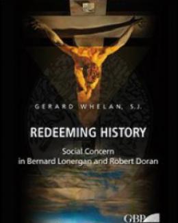 redeeming_history_social_concern_in_bernard_lonergan_and_robert_doran_whelan_gerard.jpg