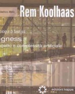 rem_koolhaas_antologia_di_testi_su_bigness_progetto_e_complessit_artificiale.png