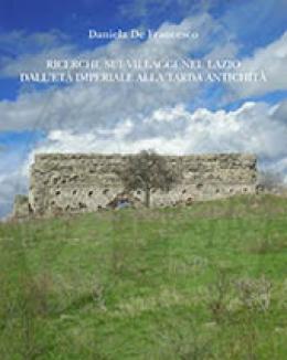 ricerche_sui_villaggi_nel_lazio_dallet_imperiale_alla_tarda_antichit__daniela_de_francesco.jpg