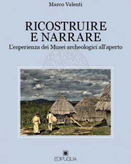 ricostruire_e_narrare_lesperienza_dei_musei_archeologici_allaperto_marco_valenti.jpg
