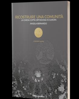 ricostruire_una_comunit_la_chiesa_copta_ortodossa_in_europa_angela_bernardo.png