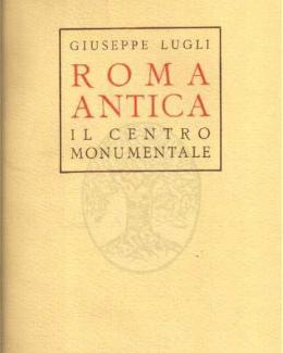 roma_antica_il_centro_monumentale_giuseppe_lugli.jpg