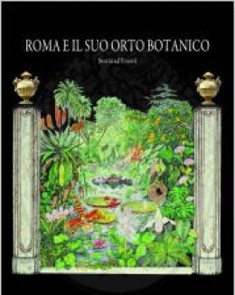 roma_e_il_suo_orto_botanico_franco_bruno.jpg