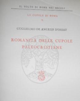 romanit_delle_cupole_paleocristiane_guglielmo_de_angelis_d_ossat.jpg