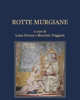 rotte_murgiane_a_cura_di_maurizio_triggiani_e_luisa_derosa.jpg